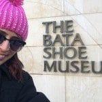 Trip Tips: Bata Shoe Museum!