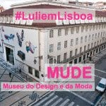 MUDE – Museu do Design e da Moda!