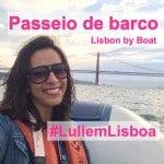 Passeio de Barco em Lisboa!