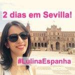 Vlog: Sevilla – Espanha!
