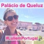 #LuliemPortugal: Palácio de Queluz!
