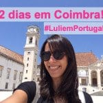 Vlog: Coimbra! #LuliemPortugal