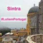 #LuliemPortugal: Sintra!