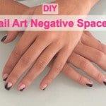 DIY: Nail Art Negative Space!
