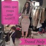 Trend Help: Qual sua dúvida de moda?