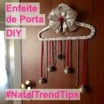 #NatalTrendTips – DIY: Enfeite de Porta Fashionista!