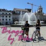 Pedalando por Braga, Portugal!