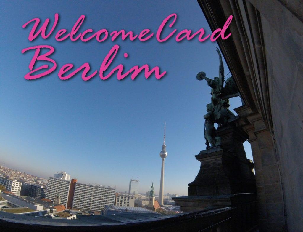 Turismo na Alemanha: Berlin WelcomeCard