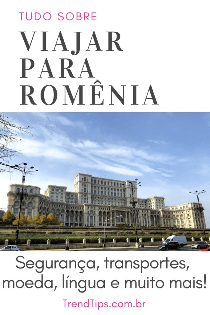 Viajar para Romênia: informações útei
